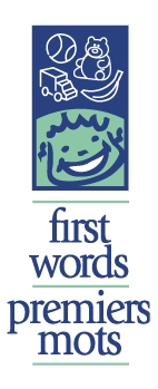 First Words/ Premier mots