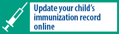 Update your child's immunization record online